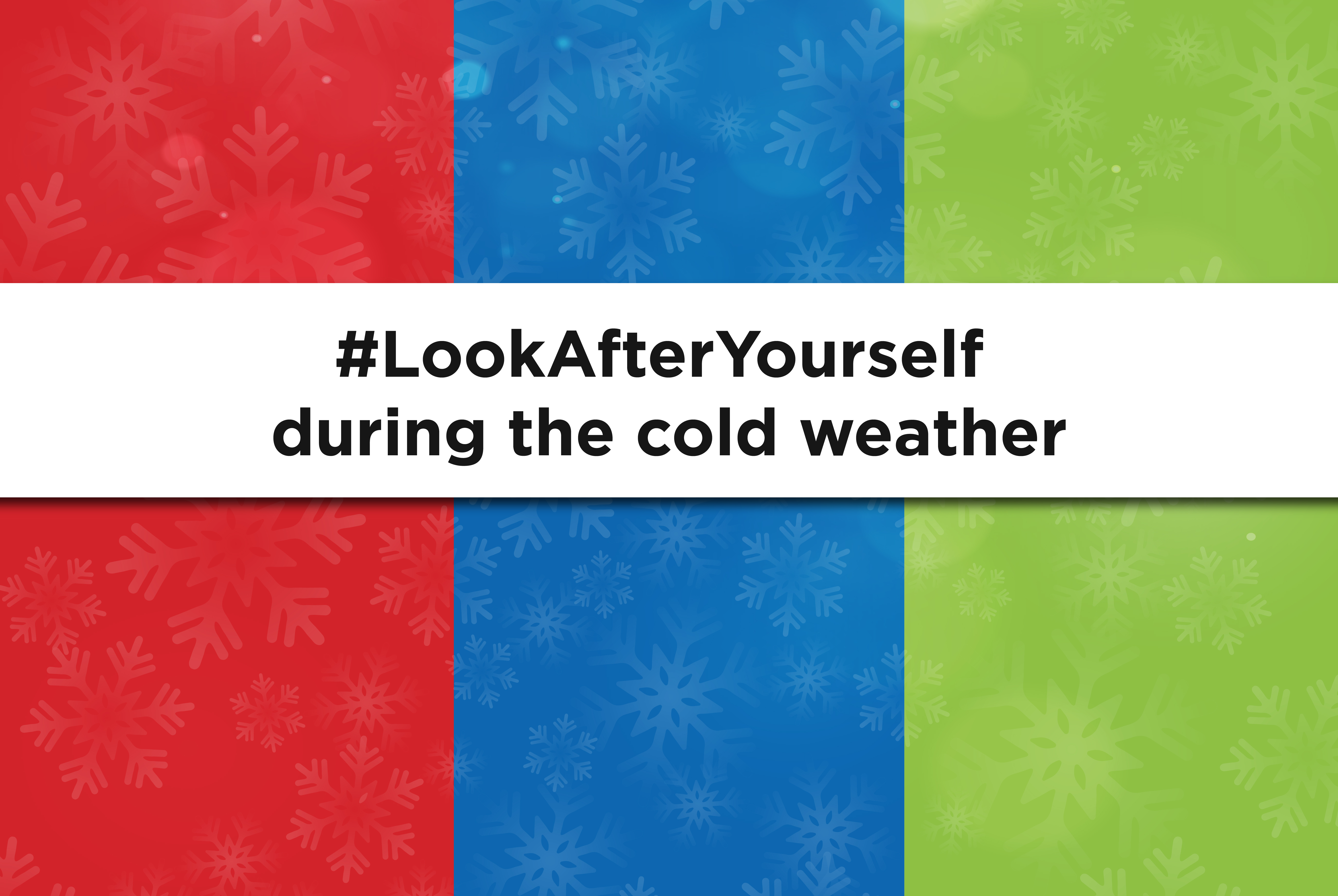 Look after yourself during the cold weather